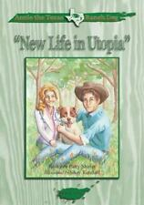 Annie the Texas Ranch Dog - New Life in Utopia by Patty Shafer (2012, Paperback)