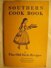 SOUTHERN COOK BOOK of FINE OLD DIXIE RECIPES 1935..GREAT CLASSIC RECIPES