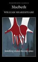 Macbeth (Wordsworth Classics) By William Shakespeare New Paperback Book