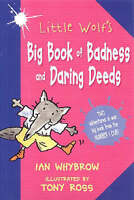 Little Wolf's Big Book of Badness and Daring Deeds, Whybrow, Ian, Very Good Book