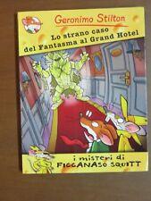 GERONIMO STILTON. LO STRANO CASO DEL FANTASMA AL GRAND HOTEL Piemme libro di per