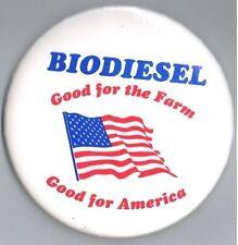 "Biodiesel Fuel Good for the Farm America 3"" Advertising Pinback Button Patriotic"