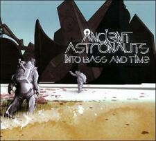 Into Bass And Time - Ancient Astronauts CD