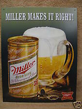 Miller Makes It Right Beer Bar Tin Metal Sign High Life NEW