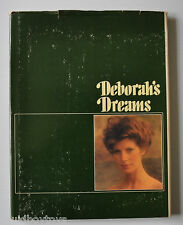 - DEBORAH'S DREAMS: A Victorian Fantasy Photo Book William R Jolitz 1976 -