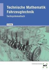 Technische Mathematik Fahrzeugtechnik von Marco Bell, Werner Föll, Helmut Elbl und Wilhelm Schüler (2009, Taschenbuch)