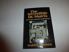 Gardner, Martin THE INCREDIBLE DR. MATRIX  1st Edition 2nd Printing B270