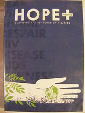 Hope Positive Surviving The Sentence of HIV/AIDS (DVD) Using Hope Found in Jesus