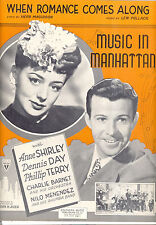 "Music In Manhattan SheetMusic ""When Romance Comes Along"" Anne Shirley Dennis Day"