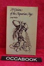 A Vision of the Aquarian Age - Sir George Trevelyan 1977 | book | livre anglais