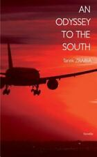 Odessey to the South: By Zraibia, Tarek