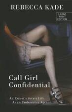 Call Girl Confidential: An Escort's Secret Life As an Undercover Agent (Thorndik