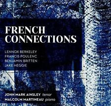 French Connections: Berkeley Poulenc Britten, New Music