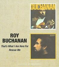 That's What I Am Here For/Rescue Me by Roy Buchanan (CD, Oct-2010, Beat Goes On)