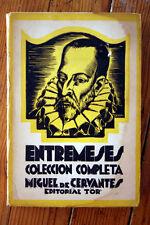 ENTREMESES by Miguel de Cervantes Coleccion Completa Editorial Tor VINTAGE BOOK