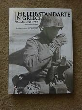 The Leibstandarte in Greece: The 1st Battalion