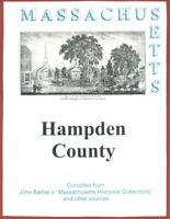 MA Hampden County Massachusetts Springfield New RP John Barber 1839 History WPA!