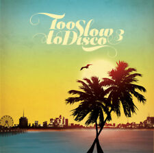 Various Artists : Too Slow to Disco - Volume 3 CD (2017) ***NEW***