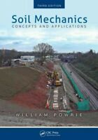 Soil Mechanics : Concepts and Applications, Paperback by Powrie, William, Bra...