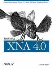 Learning XNA 4. 0 : Game Development for the PC, Xbox 360, and Windows Phone...