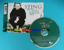 CD Singolo Sting You Still Touch Me  581 567-2 EUROPE 1996 no lp mc vhs(S23)