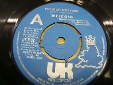 "DEMO UK RECS. UK R82 7"" 45rpm 1974 THE FIRST CLASS ""DREAMS ARE TEN A PENNY"" EX-"