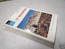 LE MAGHREB HILDEBERT ISNARD MAGELLAN PRESSES UNIVERSITAIRES DE FRANCE 1971 *