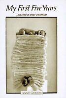 My First Five Years/Atop of Towels: A Record of Early Childhood by Anne Geddes