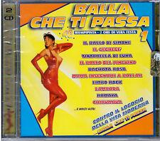 BALLA CHE TI PASSA  VOL.1   DOPPIO CD   NUOVO SIGILLATO