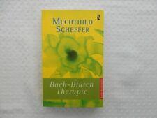 Bach-Blütentherapie von Scheffer, Mechthild