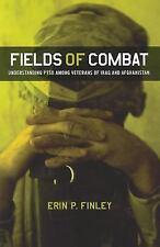 Fields of Combat : Understanding PTSD among Veterans of Iraq and Afghanistan...