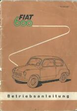 FIAT 600 CABRIO Betriebsanleitung 1957 Bedienungsanleitung Handbuch Bordbuch BA