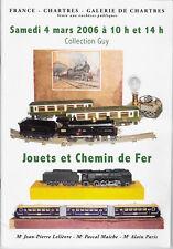 CATALOGUE DE VENTE. CHARTRES. JOUETS & CHEMIN DE FER .  04 MARS 2006.   REF 4894