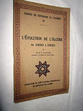 CAHIER DU CENTENAIRE 3  L'EVOLUTION DE L'ALGERIE DE 1860 à 1930 GAUTIER