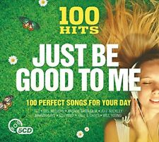 100 Hits: Just Be Good to Me [CD]