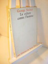 Steiner LA CULTURE CONTRE L'HOMME 1973