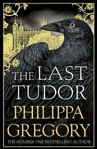 The Last Tudor by Gregory, Philippa Book The Cheap Fast Free Post