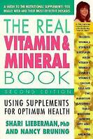 (Good)-The Real Vitamin & Mineral Book, 2nd Edition: Using Supplements for Optim