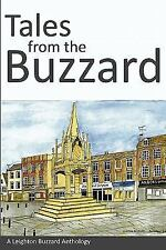 Tales from the Buzzard by Leighton Buzzard Writers (2010, Paperback)