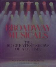 Broadway Musicals :signed NEW  The 101 Greatest Shows of All Time by Frank v