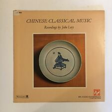 CHINESE CLASSICAL MUSIC ~ LP W. INSERT ~ RECORDED BY JOHN LEVY