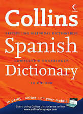 Collins Spanish Dictionary: Complete & Unabridged by H