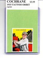 MICKEY COCHRANE - DETROIT TIGERS - 1933 TATTOO ORBIT - reprint BASEBALL CARD
