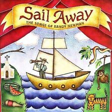 Sail Away: The Songs of Randy Newman by