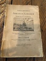 Anecdotes Of Abraham Lincoln And Lincoln's Stories. 1879 Vintage Book!