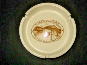 "Vintage ""Village Of Tobaccoville ~ The Place Doral Calls Home"" 4.5"" Ashtray"