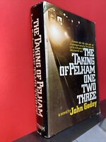 The Taking of Pelham One Two Three by John Godey (1973) Hardcover  Dust Jacket