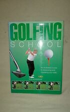 Golfing School by Eddie Birchenough Quantum Books 2002