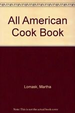 All American Cook Book,Martha Lomask