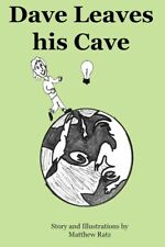 Dave Leaves His Cave